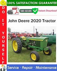 John Deere 2020 Tractor Service Repair Manual Pdf Download