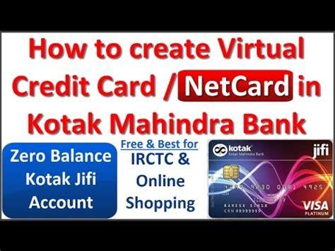 How To Create Free Virtual Credit Card  Netcard In Kotak
