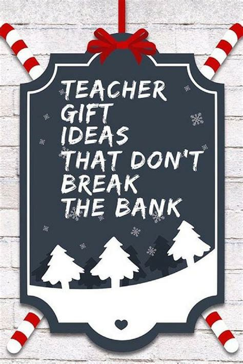 cheap teacher christmas gifts gift ideas that won t the bank board gifts