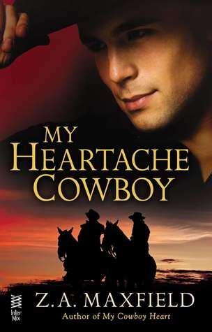 My Heartache Cowboy (the Cowboys, #2) By Za Maxfield