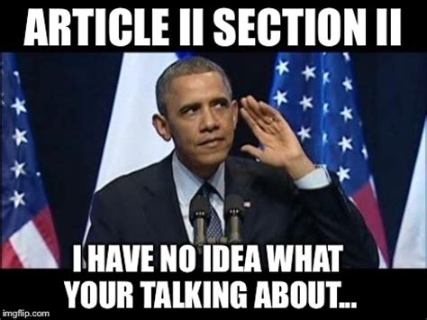 Talking In Memes - obama no listen meme imgflip