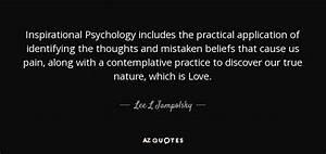 Lee L Jampolsky... Inspirational Psychological Quotes
