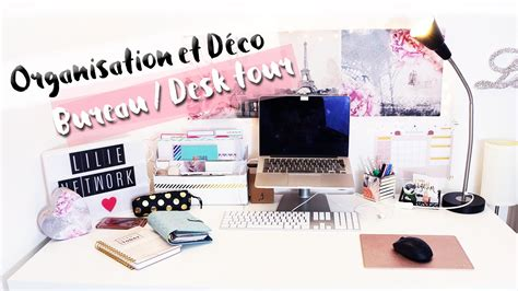 organisation bureau organisation décoration bureau rangement diy my desk