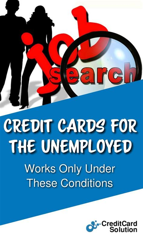 Apply for credit card unemployed. Credit Cards for the Unemployed - Credit Card Solution Tips and Advice   Small business credit ...