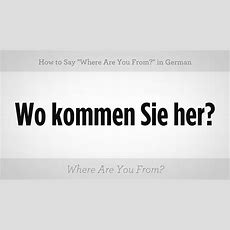 """Say """"where Are You From?"""" In German  German Lessons Youtube"""