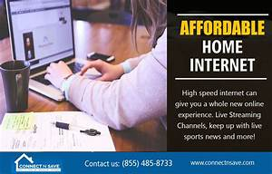 Affordable Home Internet Which May Provide Extremely