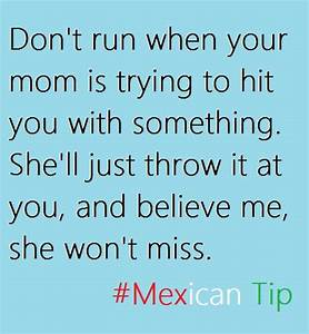Funny Mexican Quotes In Spanish. QuotesGram