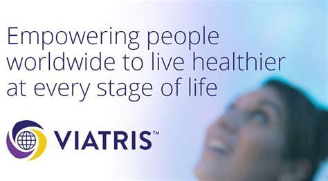 viatris se lanza como nuevo tipo de compania del cuidado
