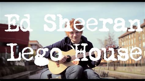 ed sheeran lego house acoustic boat sessions youtube