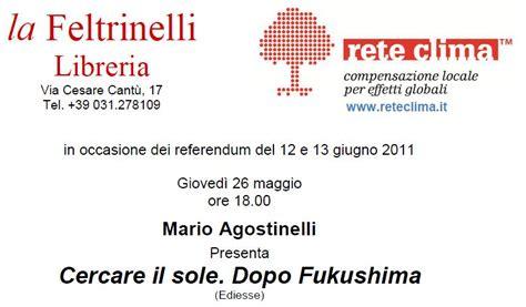 Libreria Feltrinelli Como by La Feltrinelli E Rete Clima Discussioni Sul Nucleare