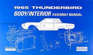 electric and cars manual 2006 ford thunderbird seat position control 1965 ford thunderbird body and interior assembly manual 65 ford factory tbird