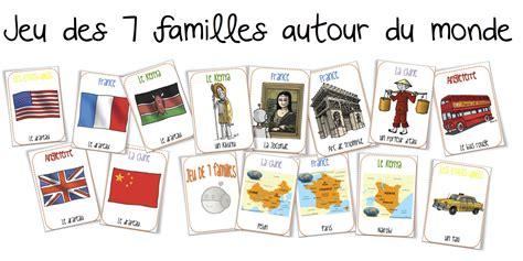 cuisine autour du monde le jeu des 7 familles autour du monde bout de gomme