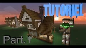 Maison A Part : trunks0o minecraft tuto maison m di val part 1 youtube ~ Voncanada.com Idées de Décoration
