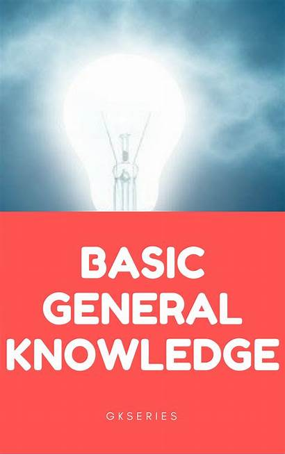 Basic Knowledge General Questions Important Answers Gk