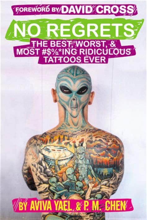 regrets   worst  ing ridiculous tattoos   aviva yael