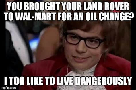 Oil Change Meme - sitting next to this guy in the waiting room he never took his eyes of the vehicle once imgflip