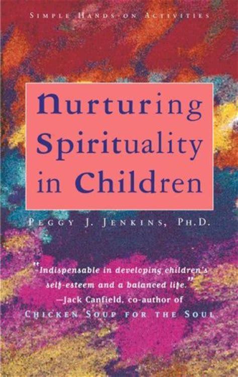 nurturing spirituality  children simple hands  activities  peggy joy jenkins