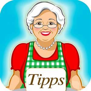Tipps Für Den Haushalt : omas tipps haushaltstipps f r k che hobby und garten clever kochen backen putzen und ~ Markanthonyermac.com Haus und Dekorationen