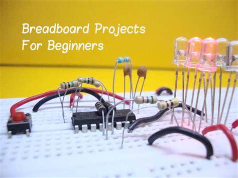 Breadboard Projects For Beginners
