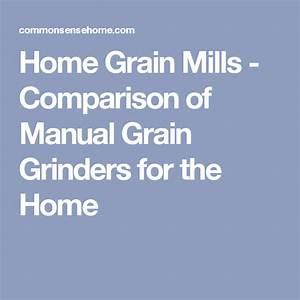 Home Grain Mills