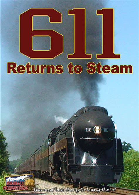 611 Returns To Steam(611 Returns To Steam)  Pentrex Train