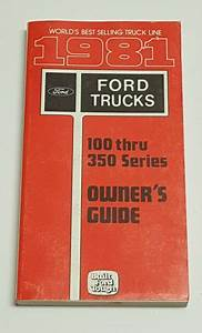 1981 Ford Pickup Truck Owners Manual F100 F150 F250 F350
