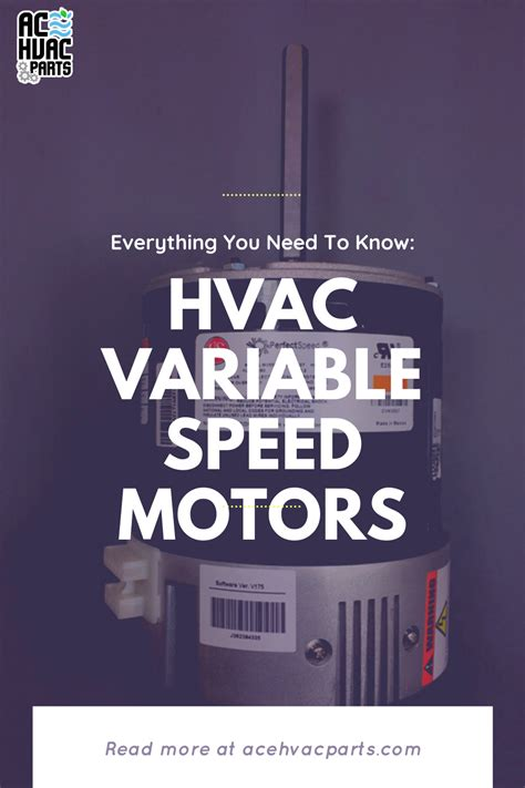 Everything You Need To Know About Variable Speed Motors in ...