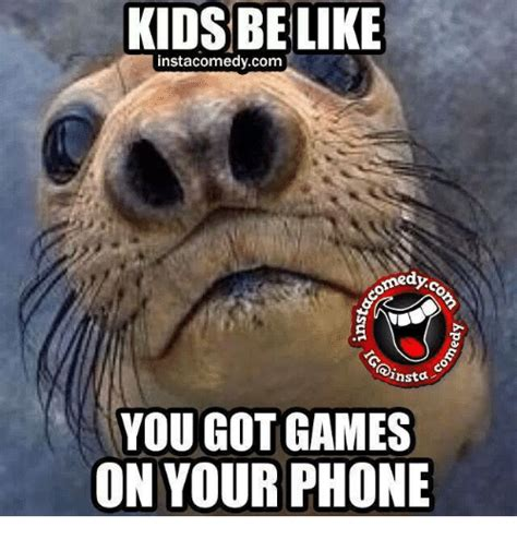 Game On Meme - 25 best memes about you got games on your phone you got games on your phone memes