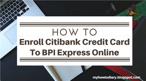 Card number, apr and credit limit. How To Enroll Citibank Credit Card To BPI Express Online? - My How To Diary