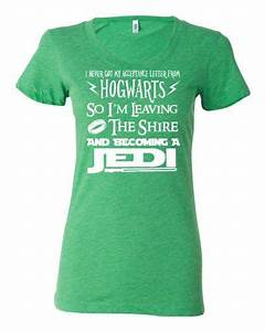 14 best 50 irish 50 italian images on pinterest With i never got my acceptance letter from hogwarts t shirt