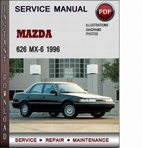 Mazda 626 Mx-6 1996 Factory Service Repair Manual Download Pdf