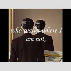 I Am Not I By Juan Ramon Jimenez Youtube