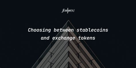 Choosing between stablecoins and exchange tokens • CryptoMode