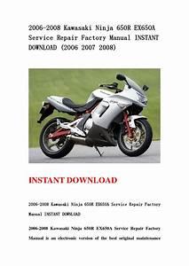 2006 2008 Kawasaki Ninja 650r Ex650a Service Repair Factory Manual Instant Download  2006 2007
