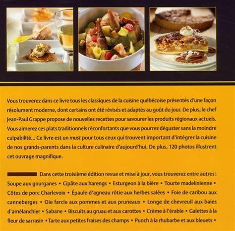 livre de cuisine traditionnelle livre cuisine traditionnelle du québec découvrez la