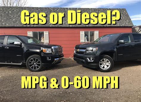 gas  diesel  chevy colorado   gmc canyon