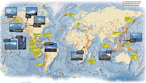Carte Des Volcans Actifs Dans Le Monde 1500 volcans 171 actifs 187 dans le monde