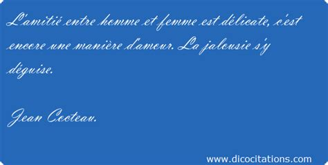 Amitié Homme Femme Citation L Amiti 233 Entre Homme Et Femme Est D 233 Licate C Est Encore Une 232 Re D Amour La Jalo