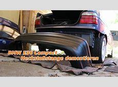 BMW E36 Compact Heckstoßstange demontieren YouTube