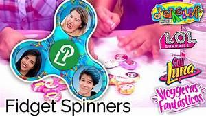 Los POLINESIOS, Soy LUNA, Distroller y LOL Decorando Fidget SPINNERS Vloggeras Fantásticas