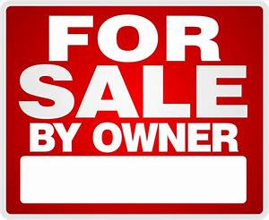Are You Thinking About Selling Your Home For Sale By Owner