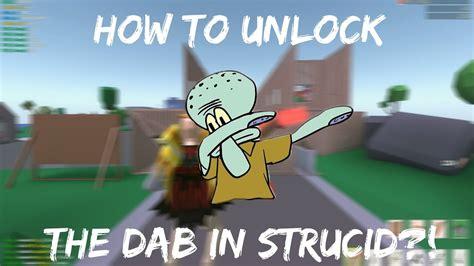 unlock  dab  strucidstrucid gameplay