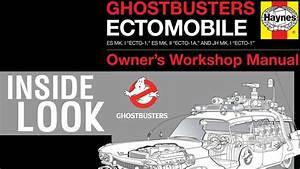 Inside Look  Ghostbusters Ectomobile Owner U0026 39 S Workshop Manual