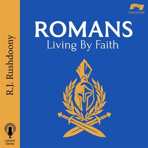 Romans Living By Faith New Logo 3000x3000 Rushdoony Radio