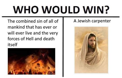 Who Would Win Memes - dank christian memes march 2017 dust off the bible