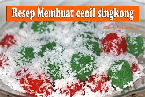 1 sendok teh garam dapur. Cara Membuat Cenil - simple recipes how to make Cenil ( resep kue basah ... | Makanan mudah ...
