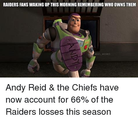 Andy Reid Meme - raiders fans waking up this morning remembering whoownsthem nfl memes andy reid the chiefs