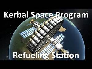 Kerbal Space Program - Refueling Station - Example - YouTube
