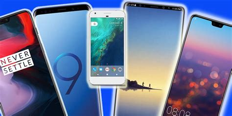 what is the best phone right now the best android phones you can buy right now wstale