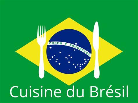 cuisine bresilienne la cuisine brésilienne